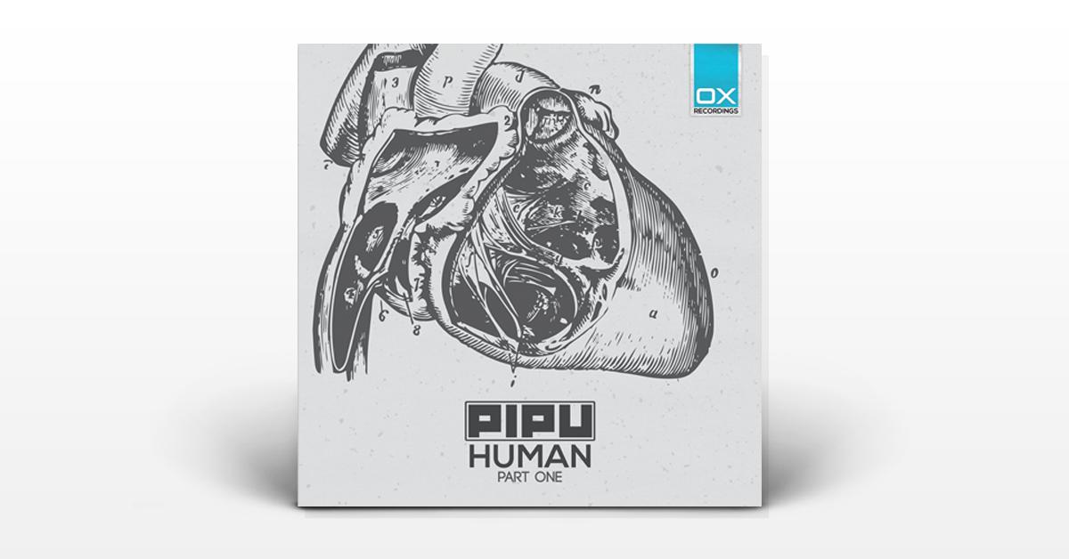 Human Pt One - Pipu